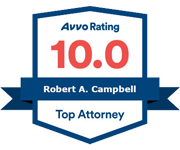 Avvo |10.0 | Robert A. Campbell | Top Attorney